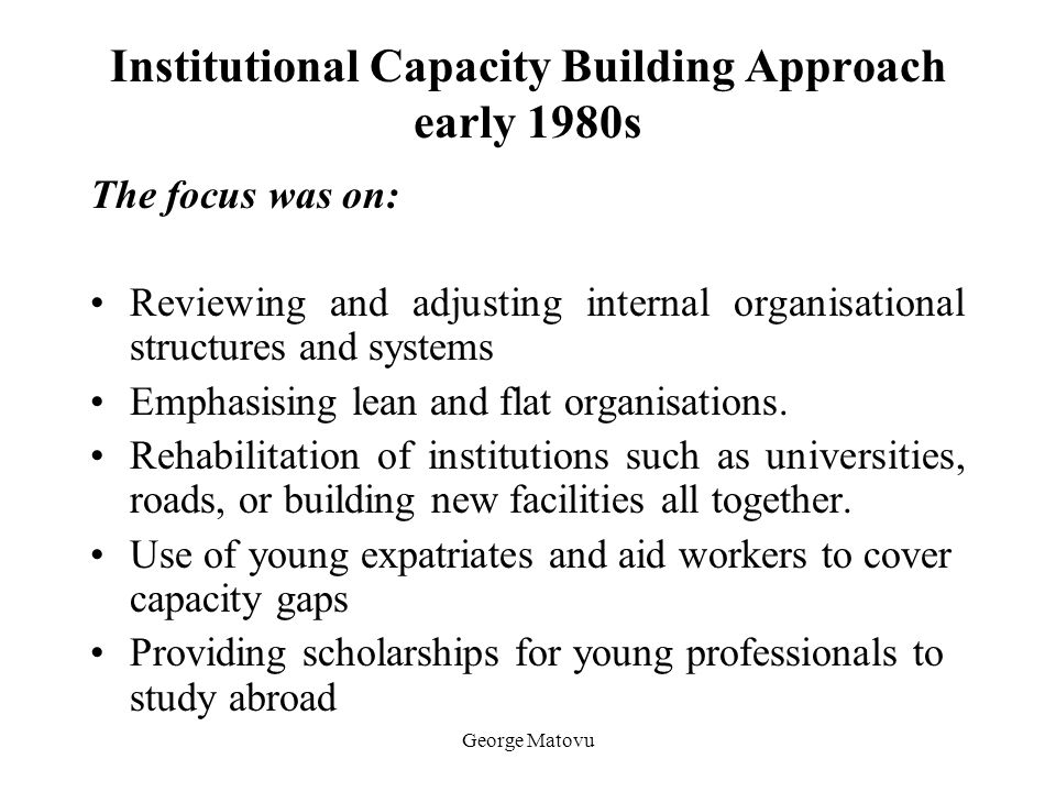 Institutional Capacity Building Approach early 1980s