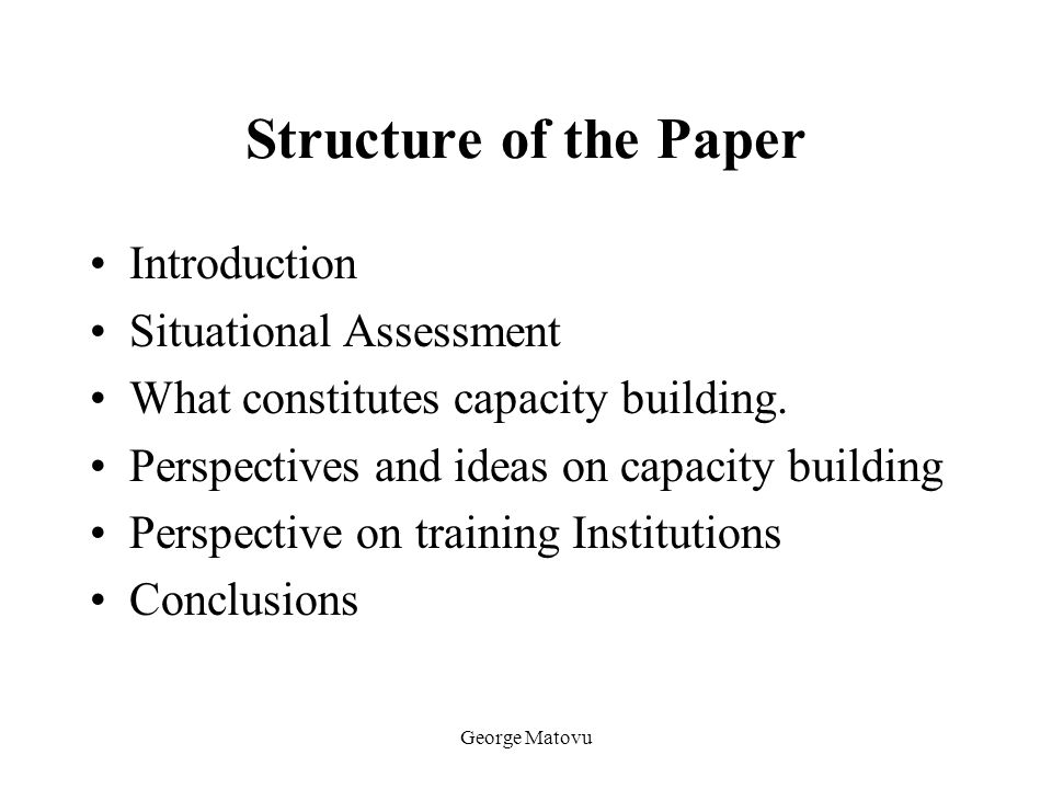Structure of the Paper Introduction Situational Assessment