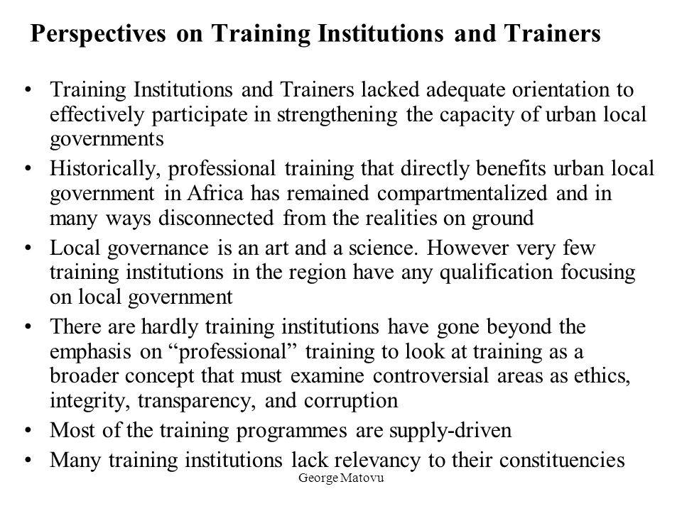 Perspectives on Training Institutions and Trainers