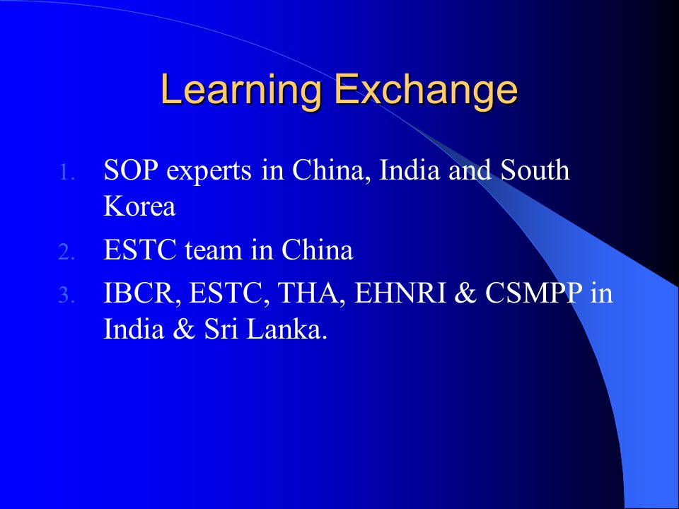 Learning Exchange SOP experts in China, India and South Korea