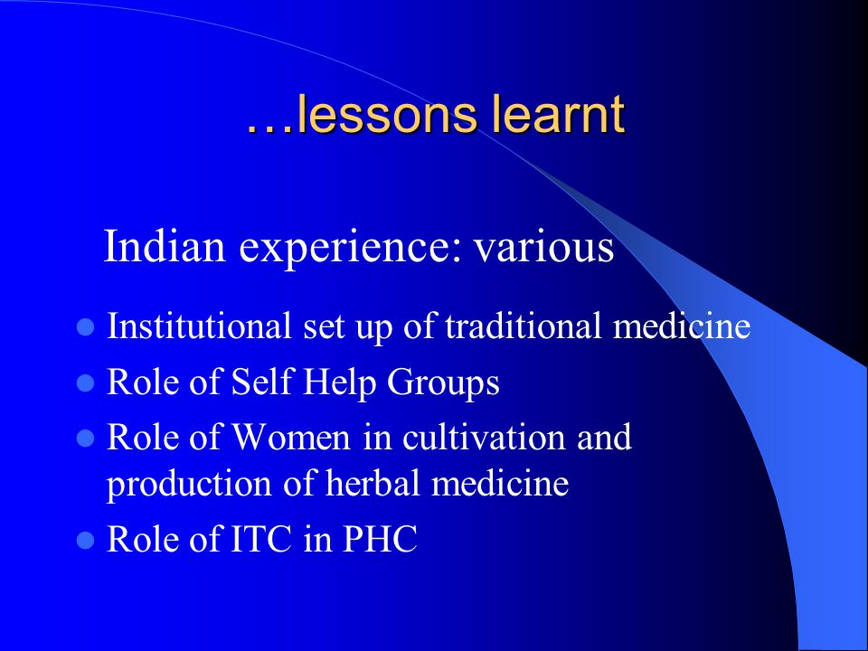 …lessons learnt Indian experience: various