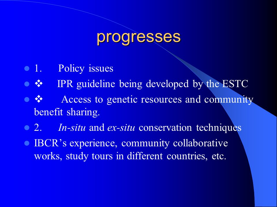progresses 1. Policy issues