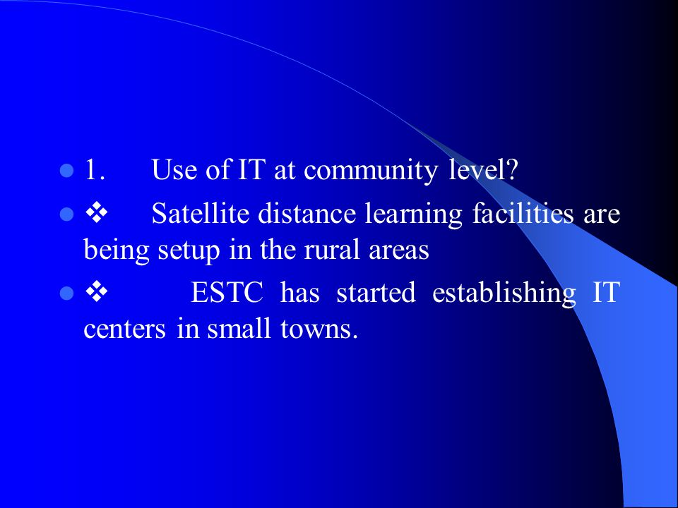 1. Use of IT at community level