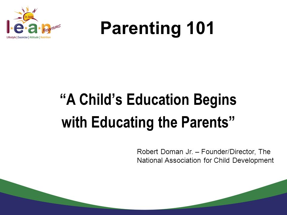 A Child's Education Begins with Educating the Parents