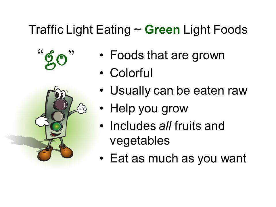 Traffic Light Eating ~ Green Light Foods