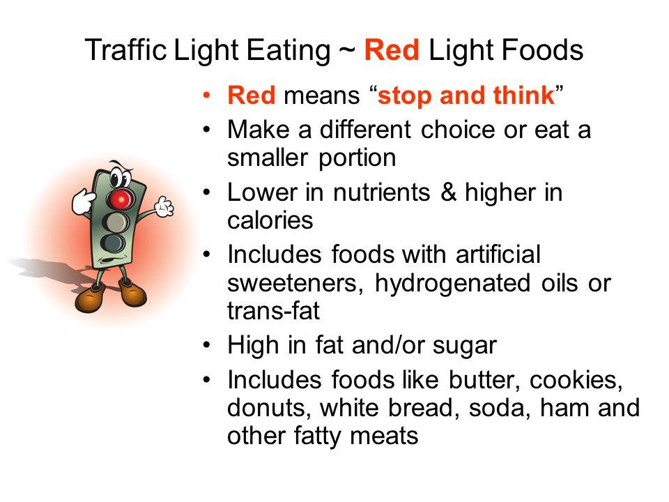Traffic Light Eating ~ Red Light Foods
