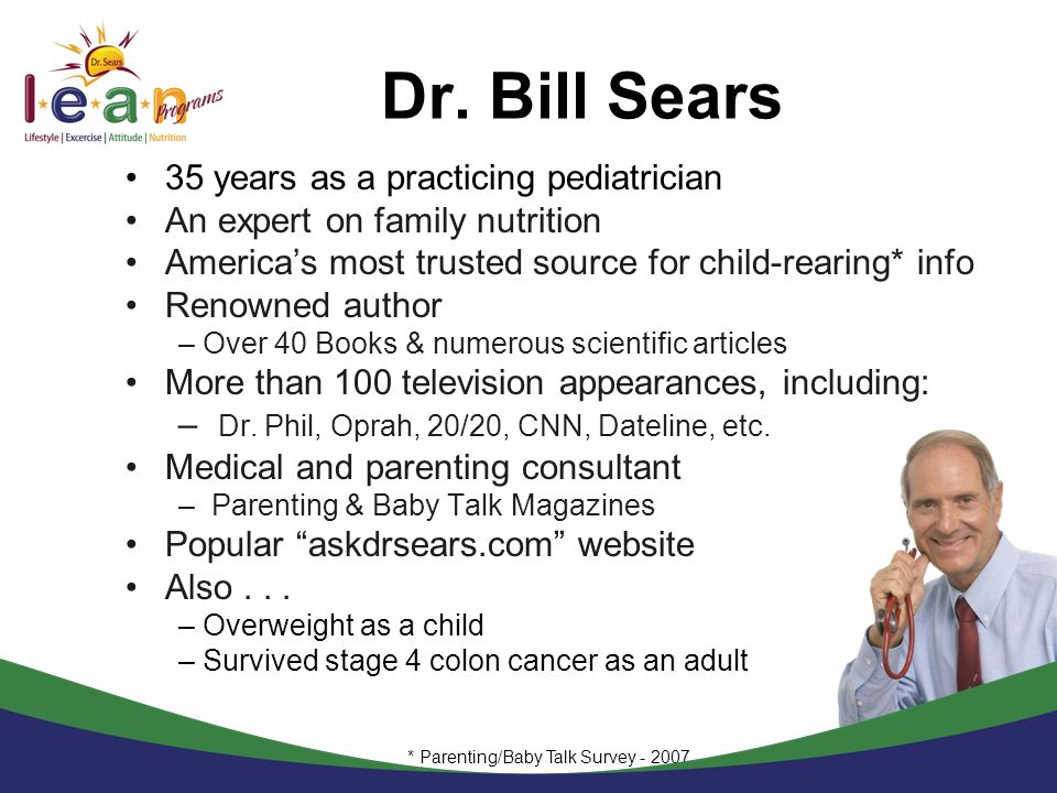 Dr. Bill Sears 35 years as a practicing pediatrician