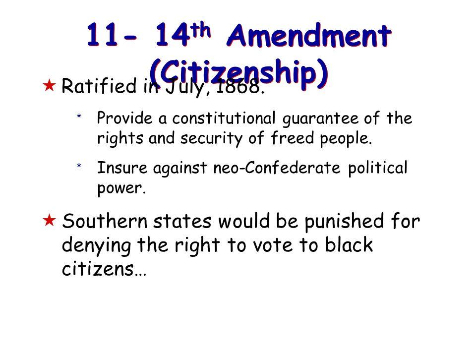 11- 14th Amendment (Citizenship)