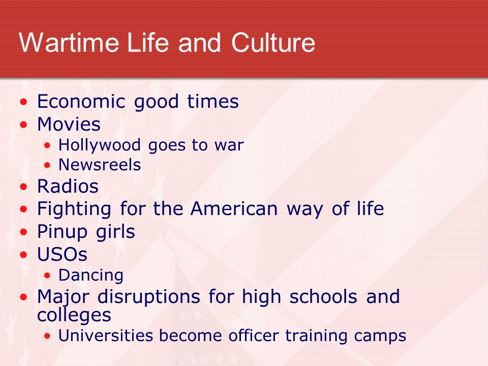 Wartime Life and Culture