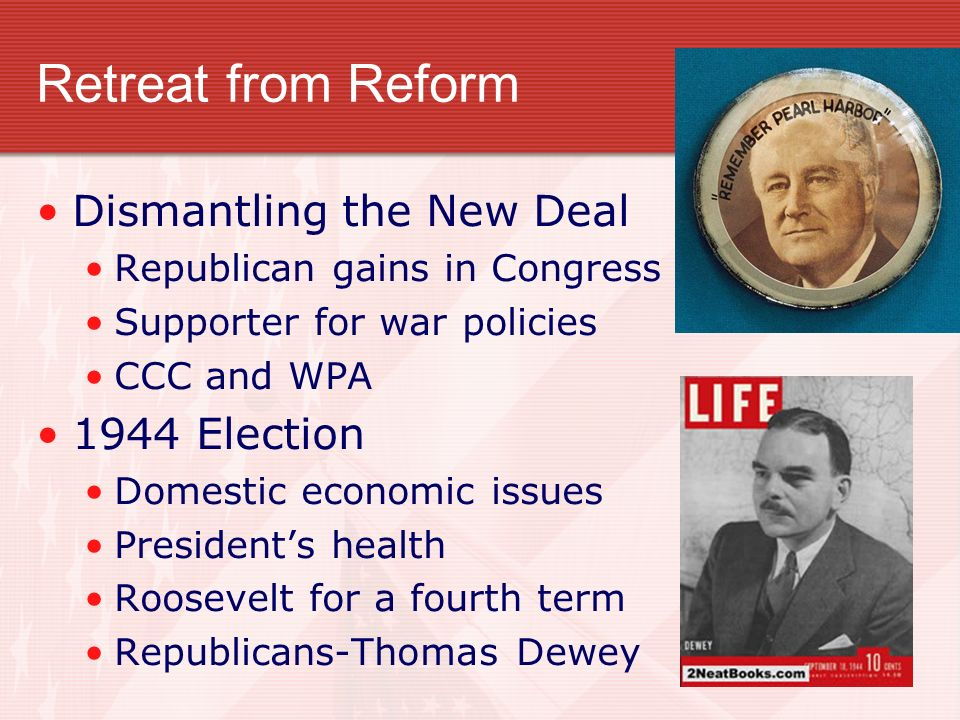 Retreat from Reform Dismantling the New Deal 1944 Election