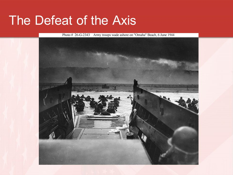 The Defeat of the Axis