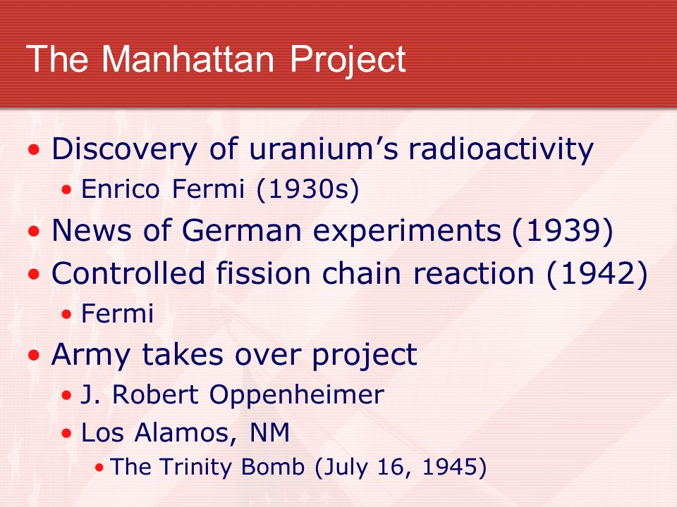 The Manhattan Project Discovery of uranium's radioactivity