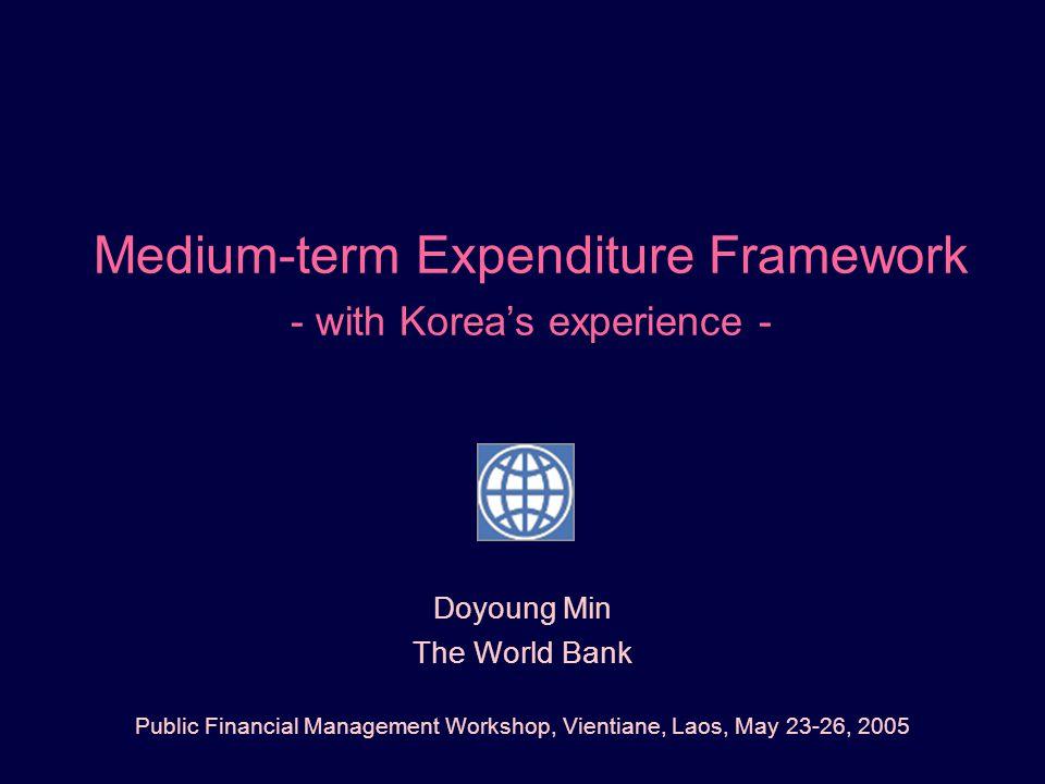 Medium-term Expenditure Framework - with Korea's experience -