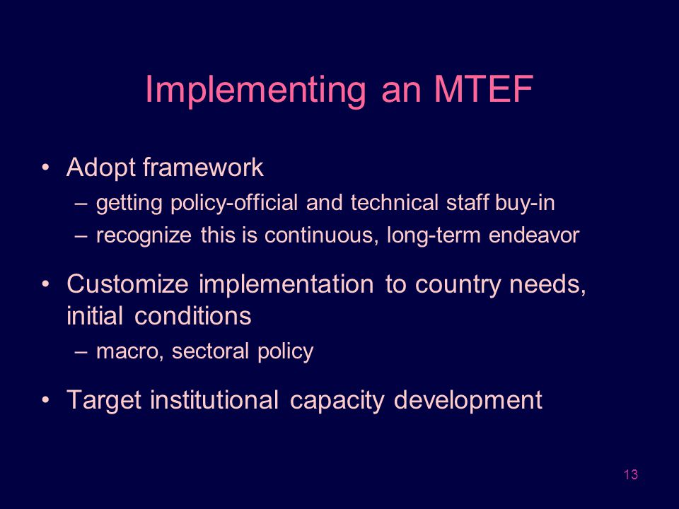 Implementing an MTEF Adopt framework