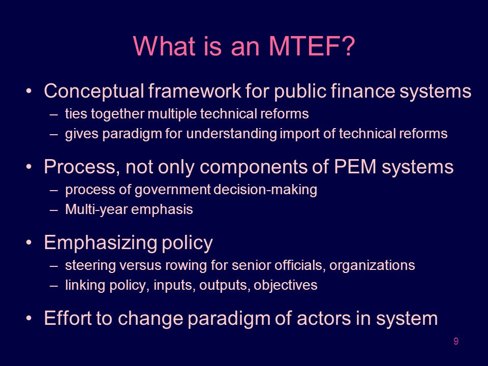 What is an MTEF Conceptual framework for public finance systems