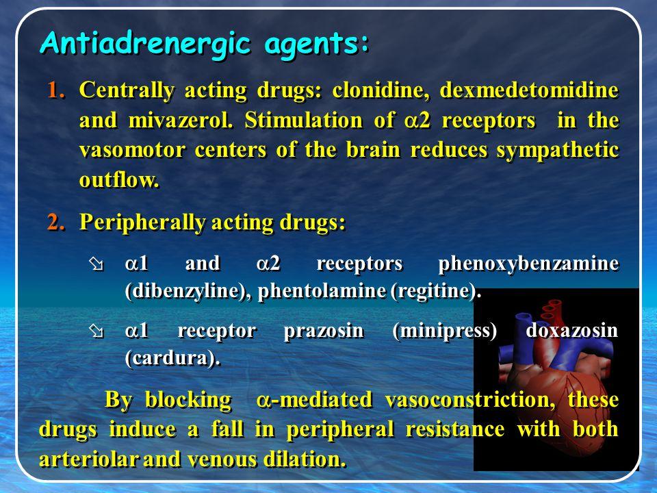 Antiadrenergic agents: