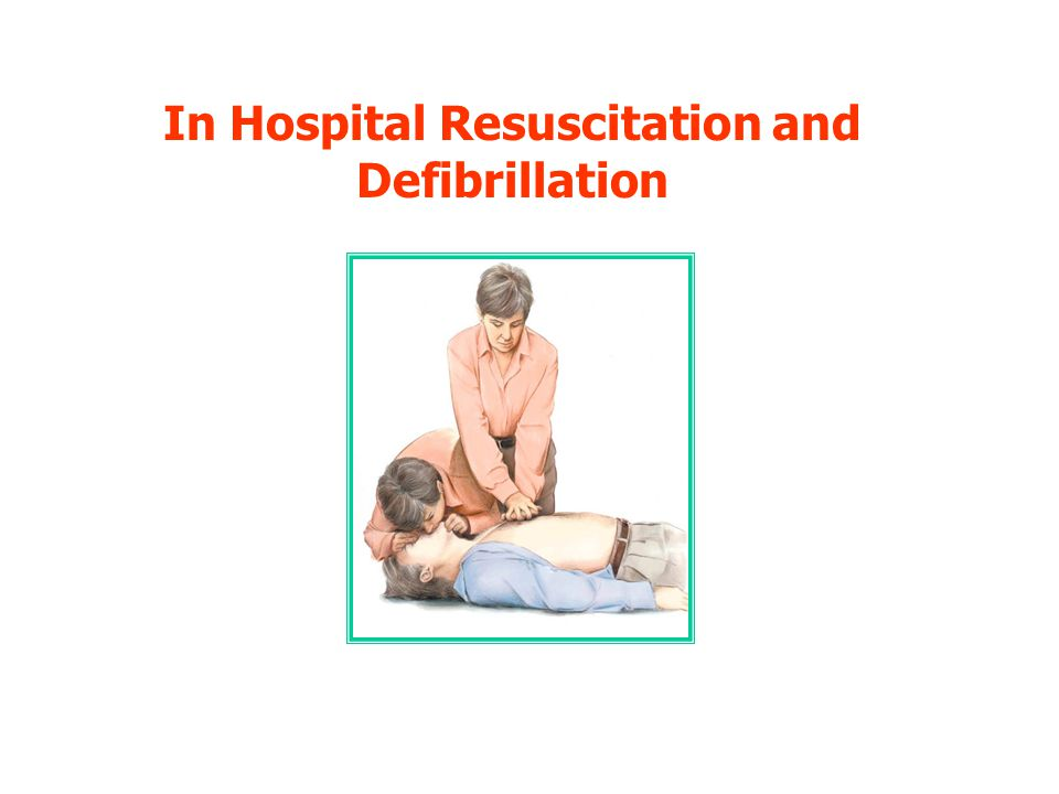In Hospital Resuscitation and Defibrillation
