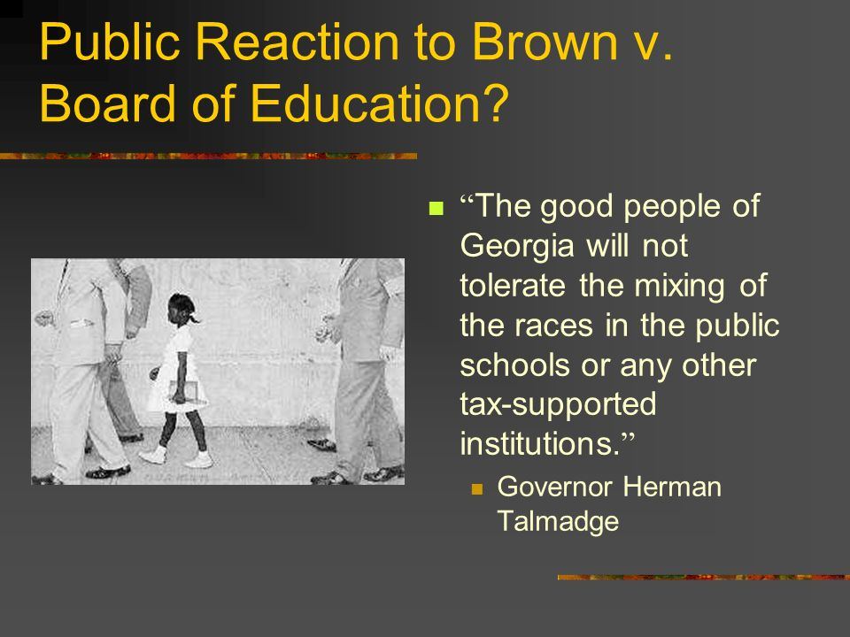 Public Reaction to Brown v. Board of Education