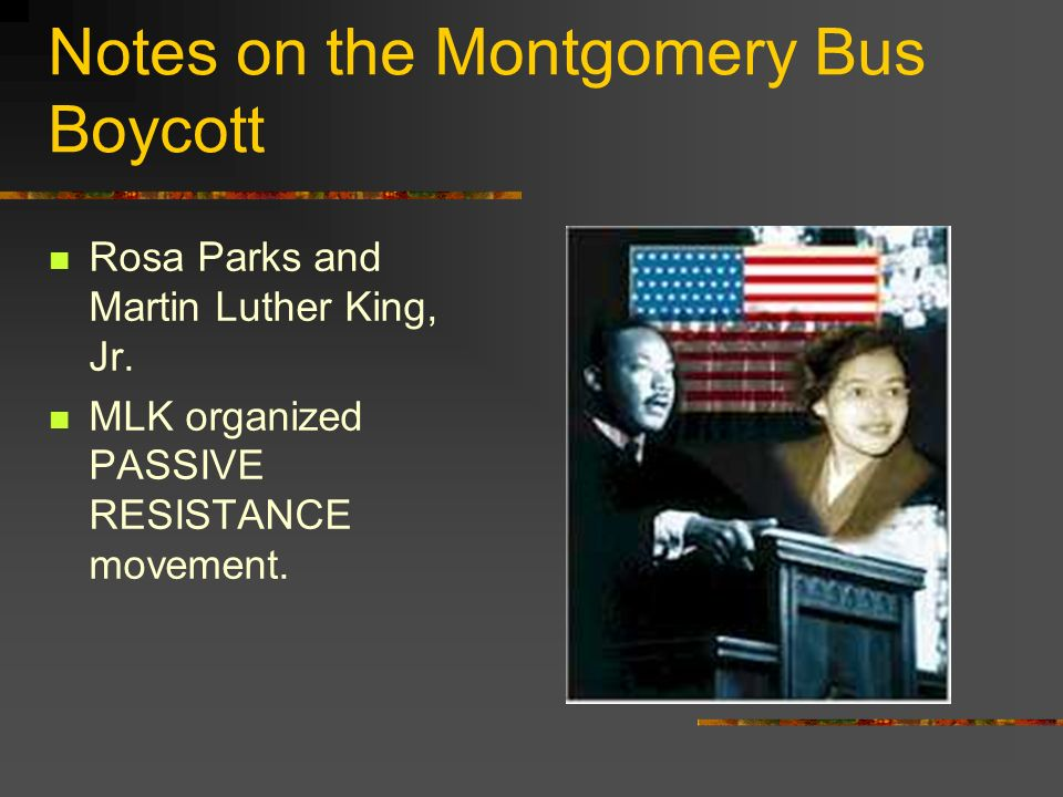 Notes on the Montgomery Bus Boycott
