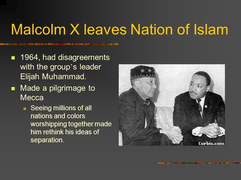 Malcolm X leaves Nation of Islam