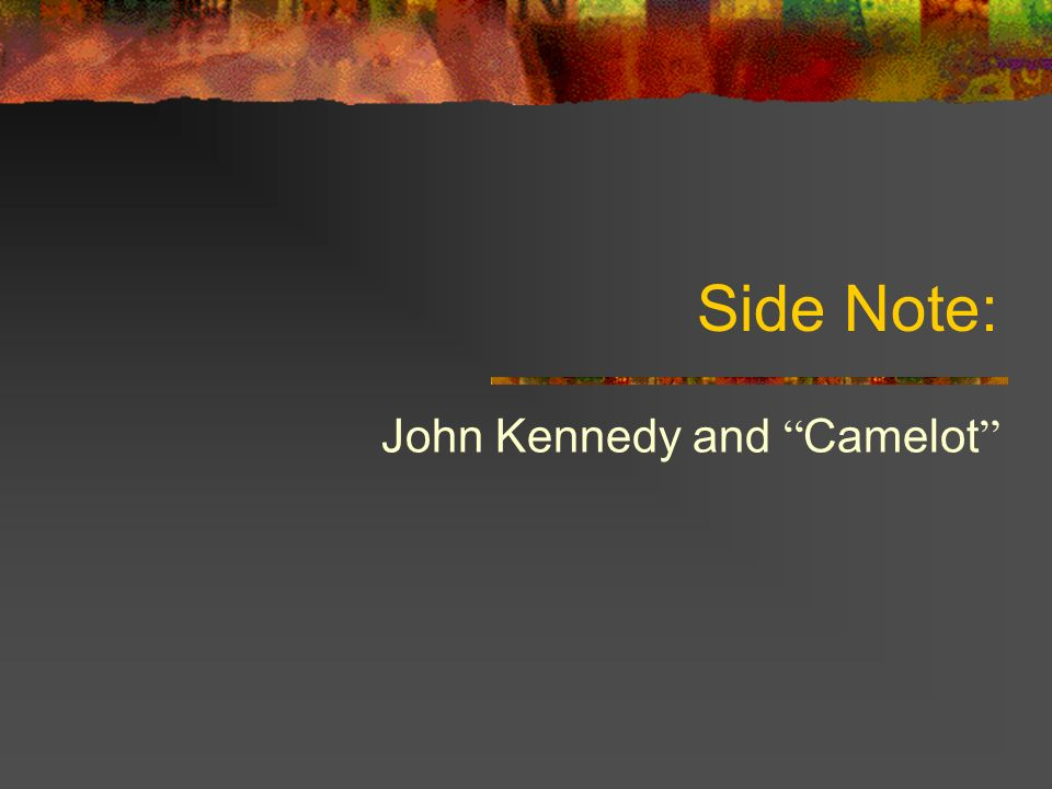 John Kennedy and Camelot