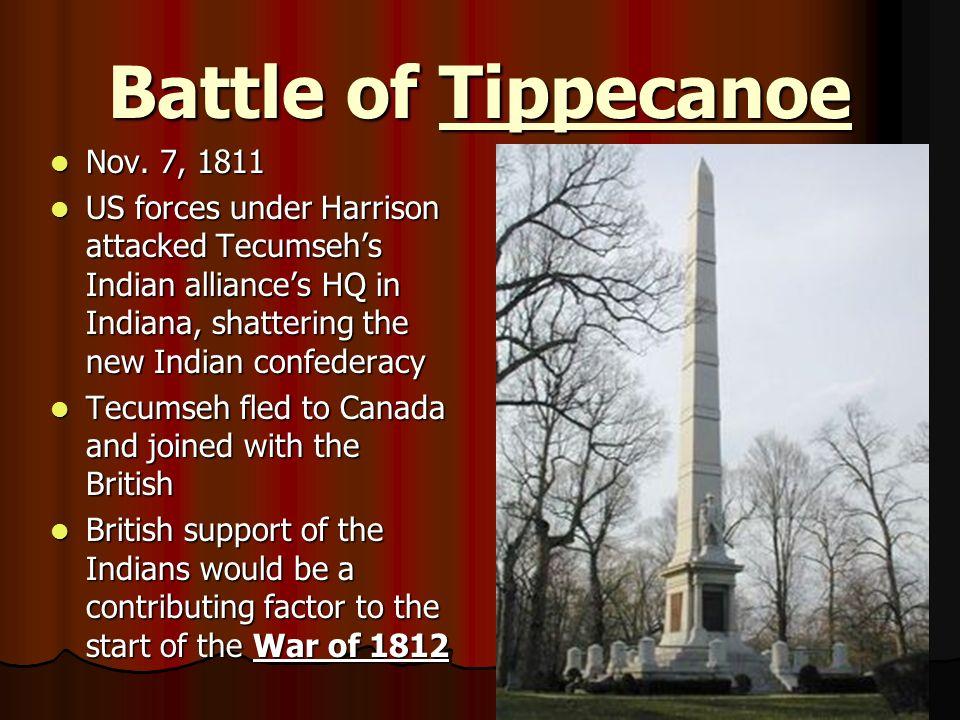 Battle of Tippecanoe Nov. 7, 1811