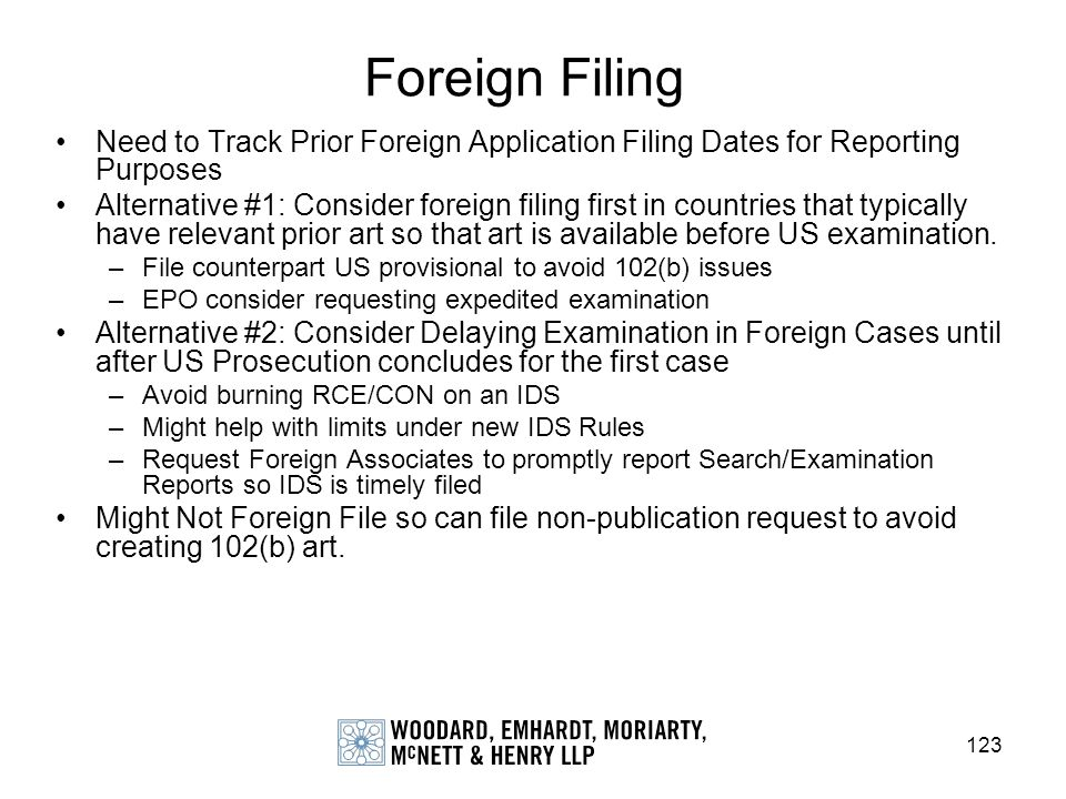 Foreign Filing Need to Track Prior Foreign Application Filing Dates for Reporting Purposes.