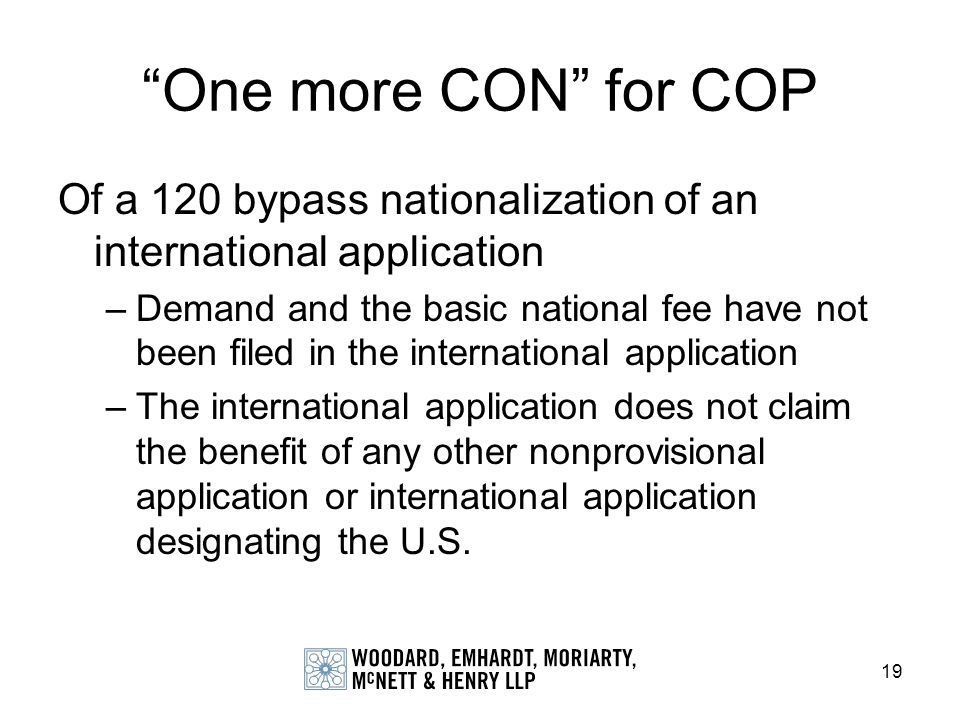 One more CON for COP Of a 120 bypass nationalization of an international application.