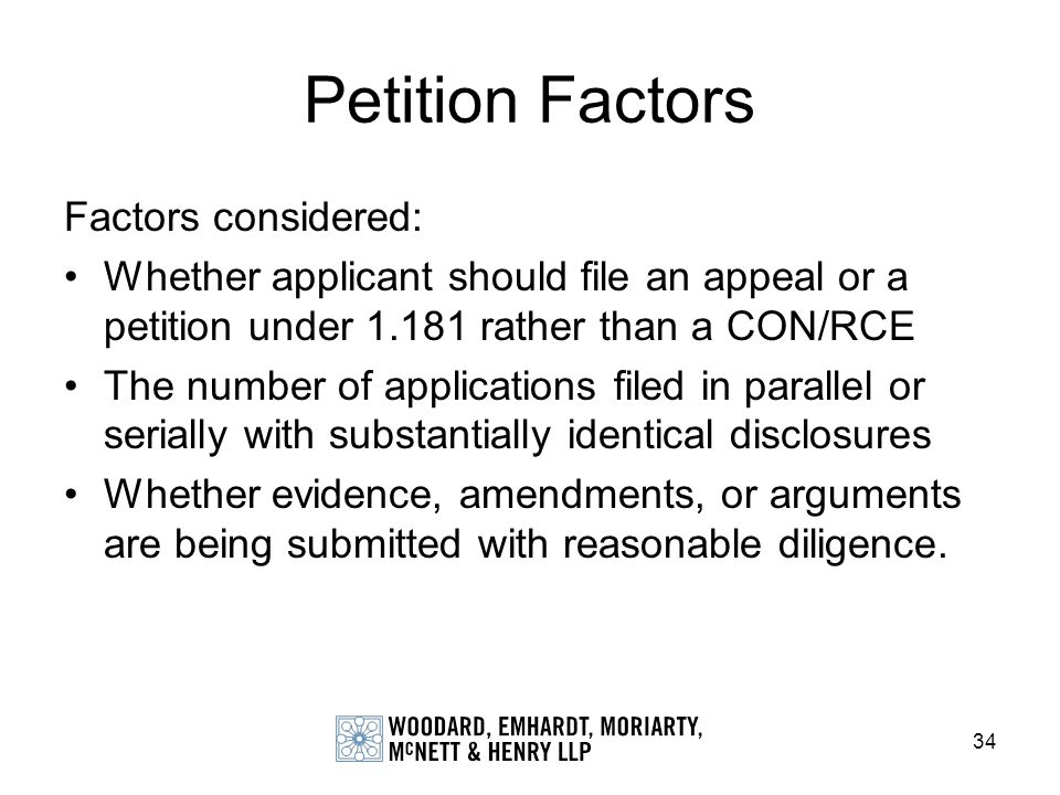 Petition Factors Factors considered:
