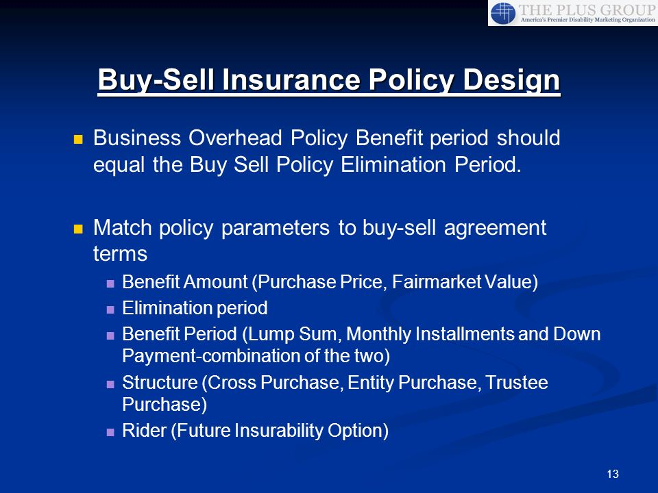 Buy-Sell Insurance Policy Design