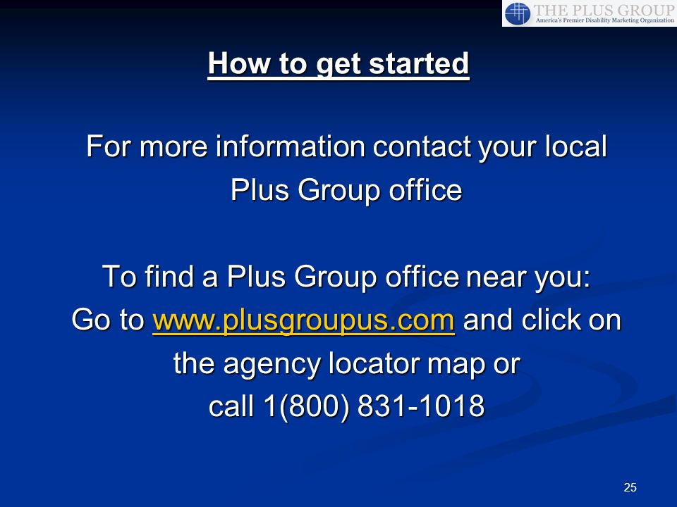 For more information contact your local Plus Group office