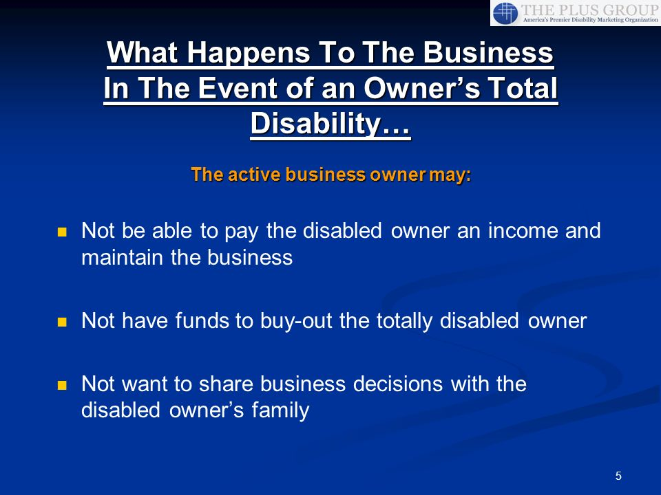 The active business owner may: