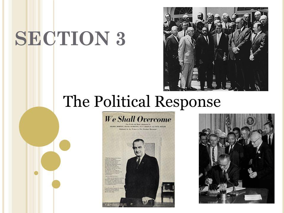 The Political Response