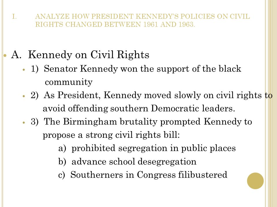 A. Kennedy on Civil Rights