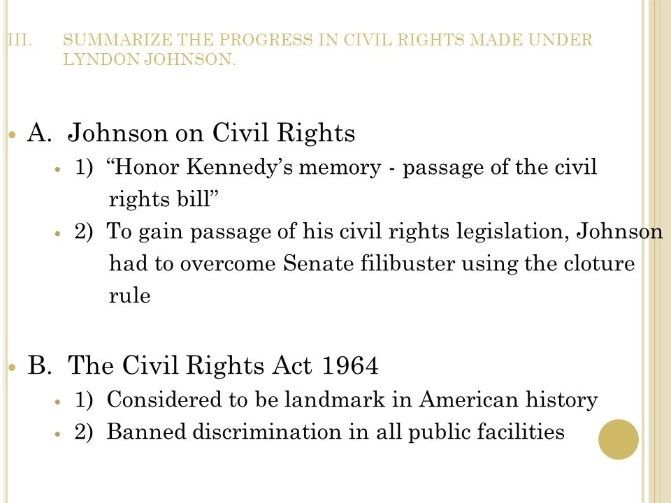 SUMMARIZE THE PROGRESS IN CIVIL RIGHTS MADE UNDER LYNDON JOHNSON.