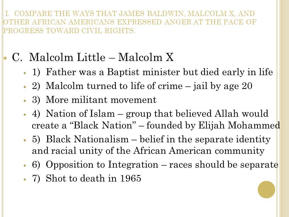 C. Malcolm Little – Malcolm X