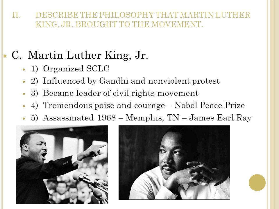 C. Martin Luther King, Jr. 1) Organized SCLC