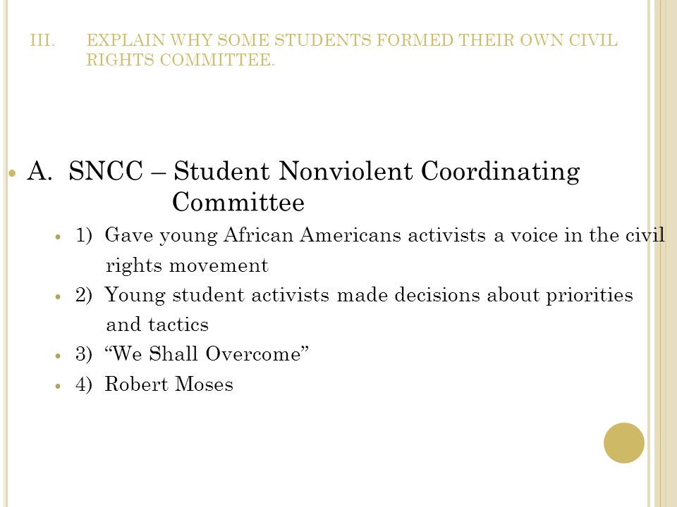 EXPLAIN WHY SOME STUDENTS FORMED THEIR OWN CIVIL RIGHTS COMMITTEE.