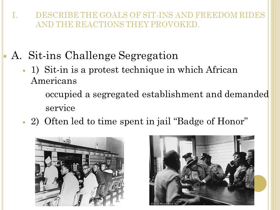 A. Sit-ins Challenge Segregation