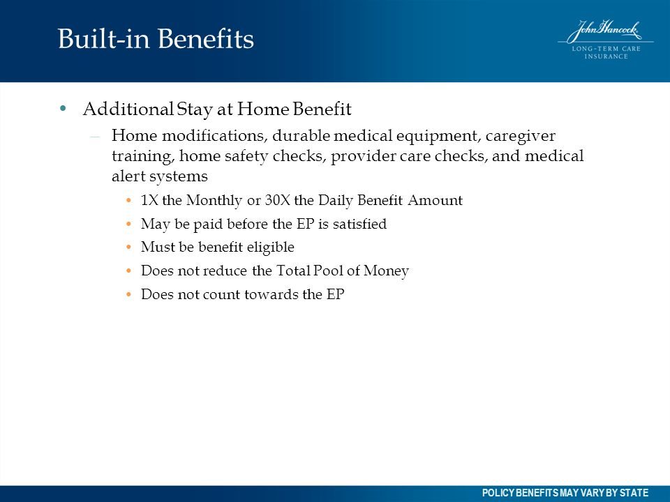Built-in Benefits Additional Stay at Home Benefit