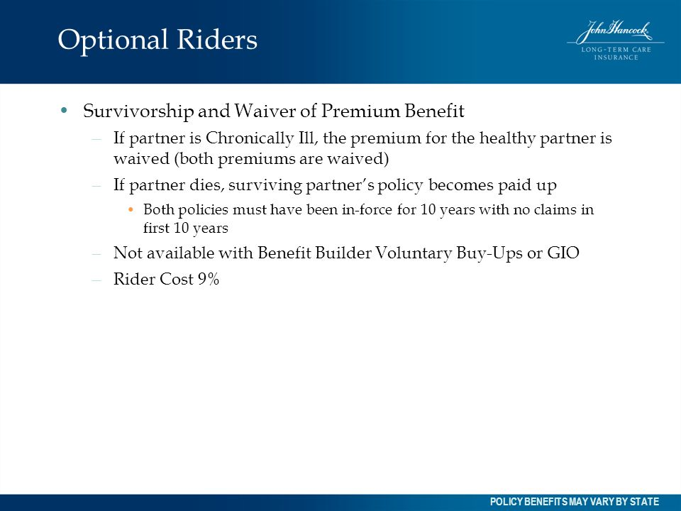 Optional Riders Survivorship and Waiver of Premium Benefit