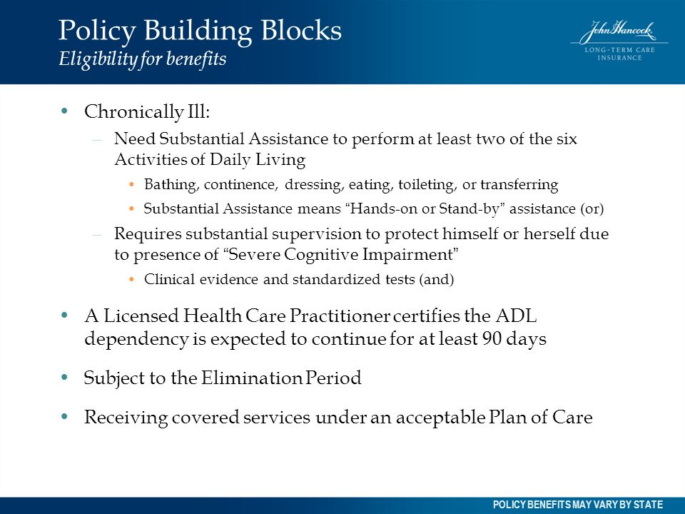Policy Building Blocks Eligibility for benefits