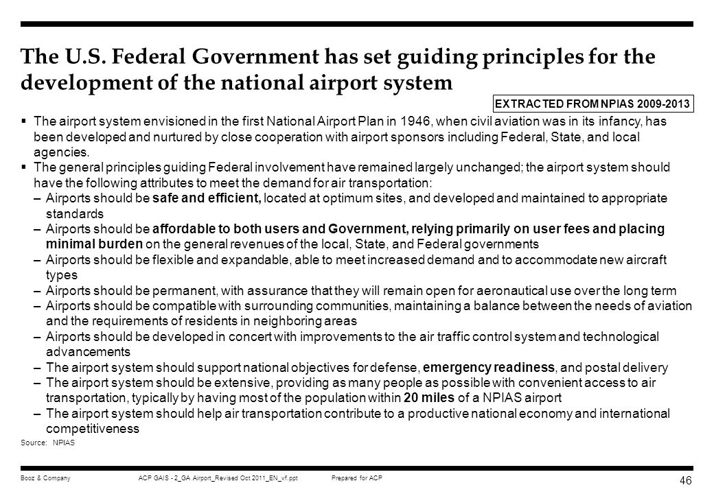 The U.S. Federal Government has set guiding principles for the development of the national airport system