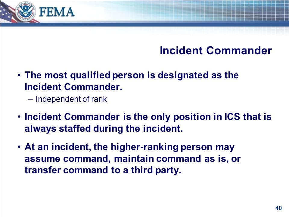 Incident Commander (cont'd.)