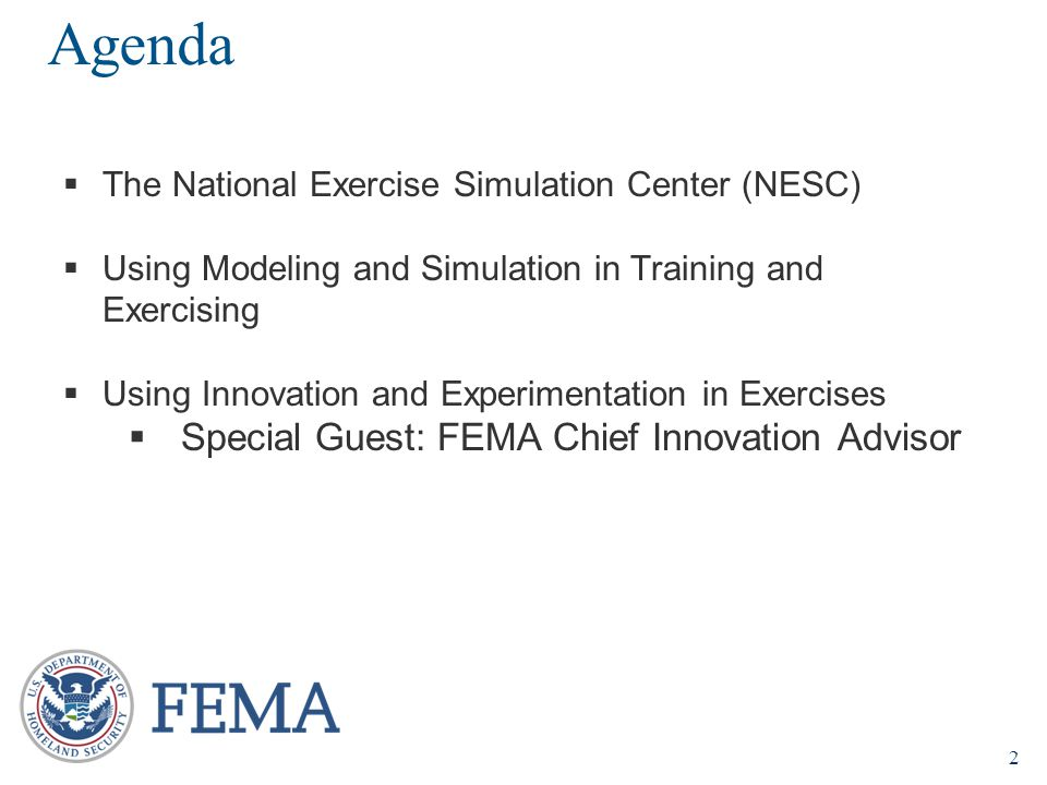 Agenda Special Guest: FEMA Chief Innovation Advisor