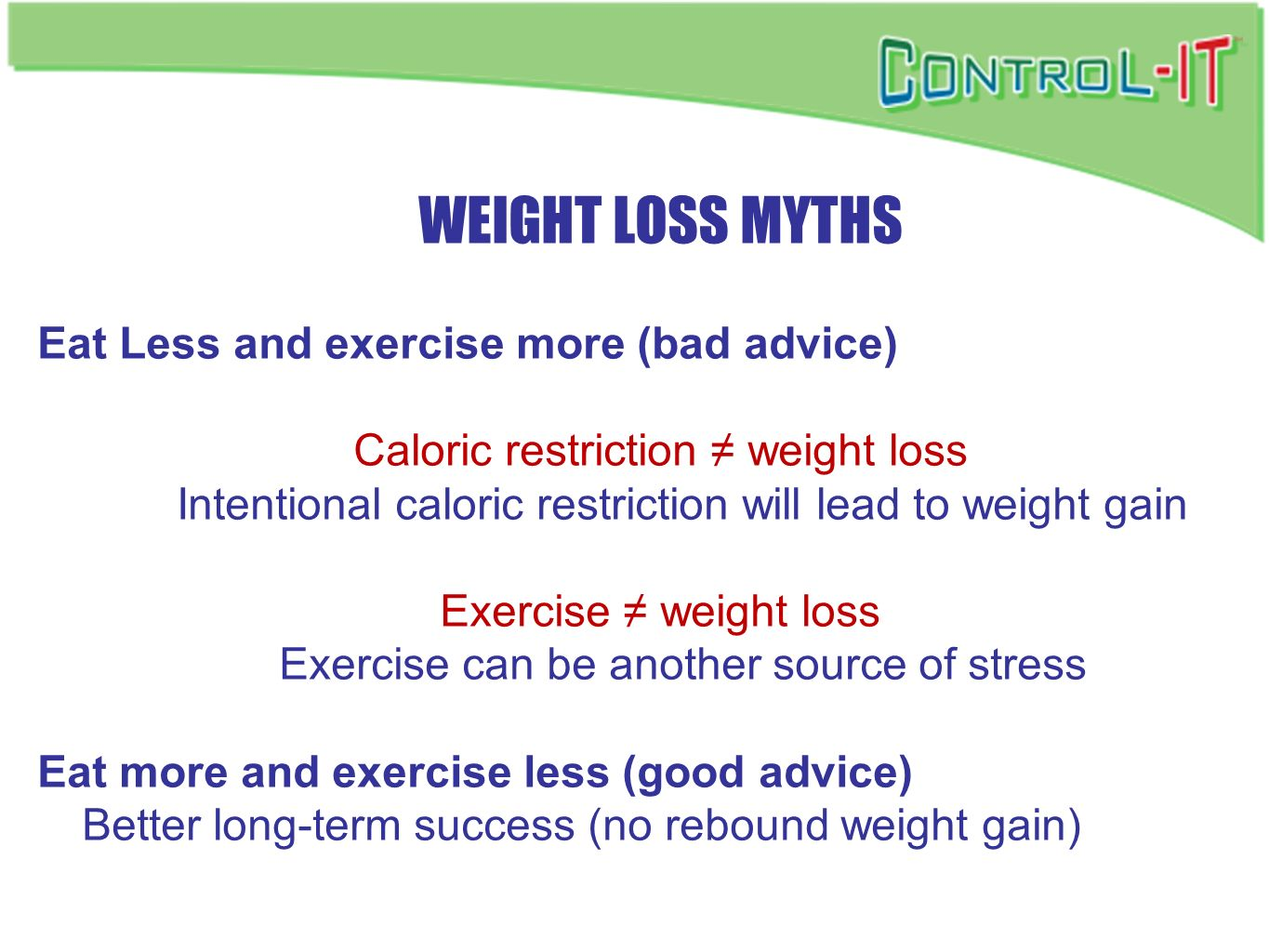 Weight Loss Myths Eat Less and exercise more (bad advice)