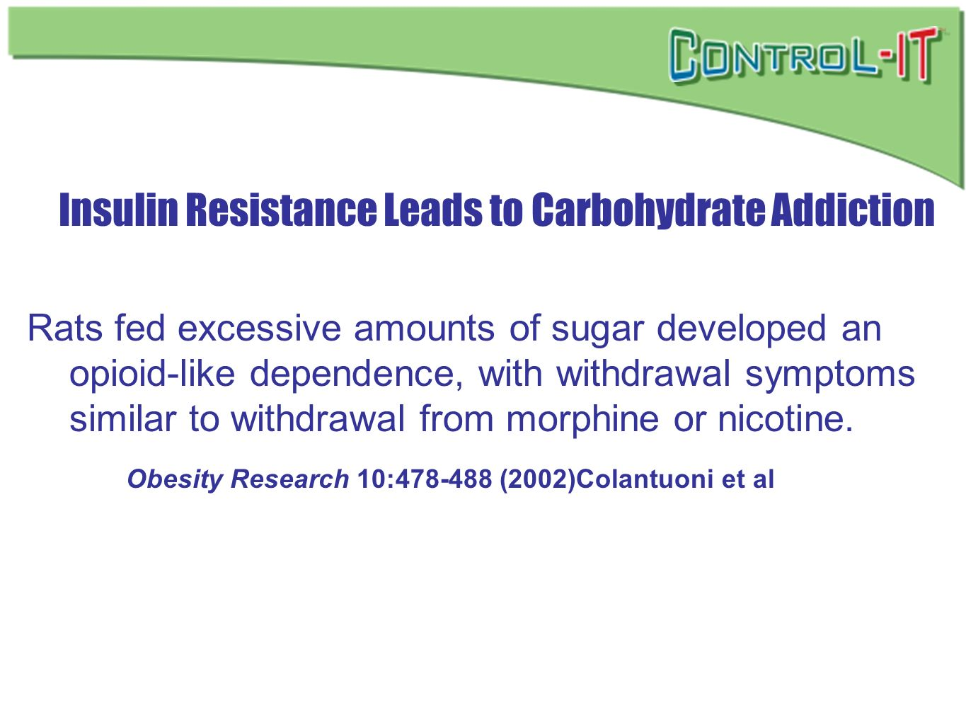 Insulin Resistance Leads to Carbohydrate Addiction