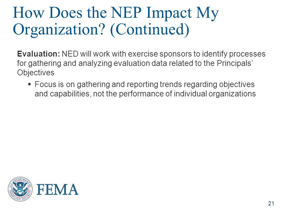 How Does the NEP Impact My Organization (Continued)