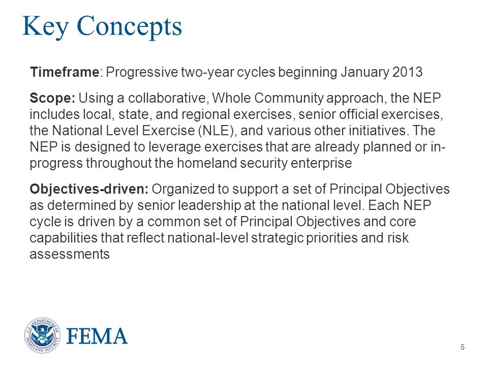 Key Concepts Timeframe: Progressive two-year cycles beginning January 2013.