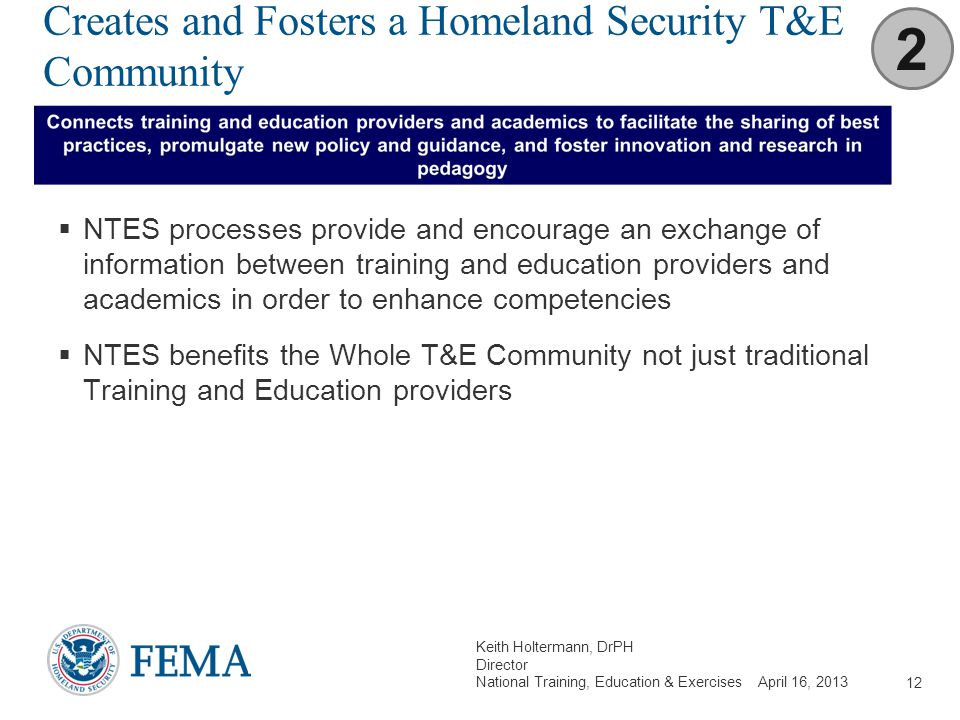 Creates and Fosters a Homeland Security T&E Community